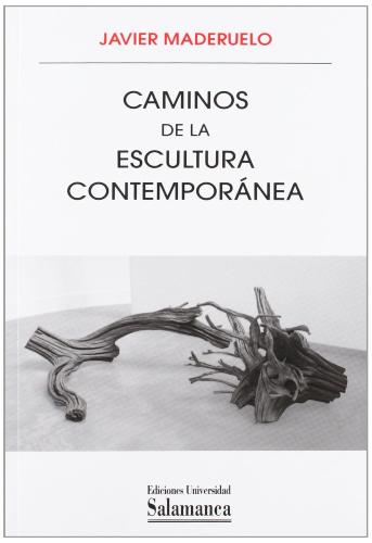 Caminos de la escultura contemporánea | Uniandes