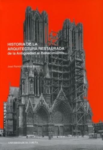 Historia de la arquitectura restaurada | Uniandes
