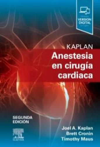 Kaplan. Anestesia en cirugía cardiaca | Uniandes