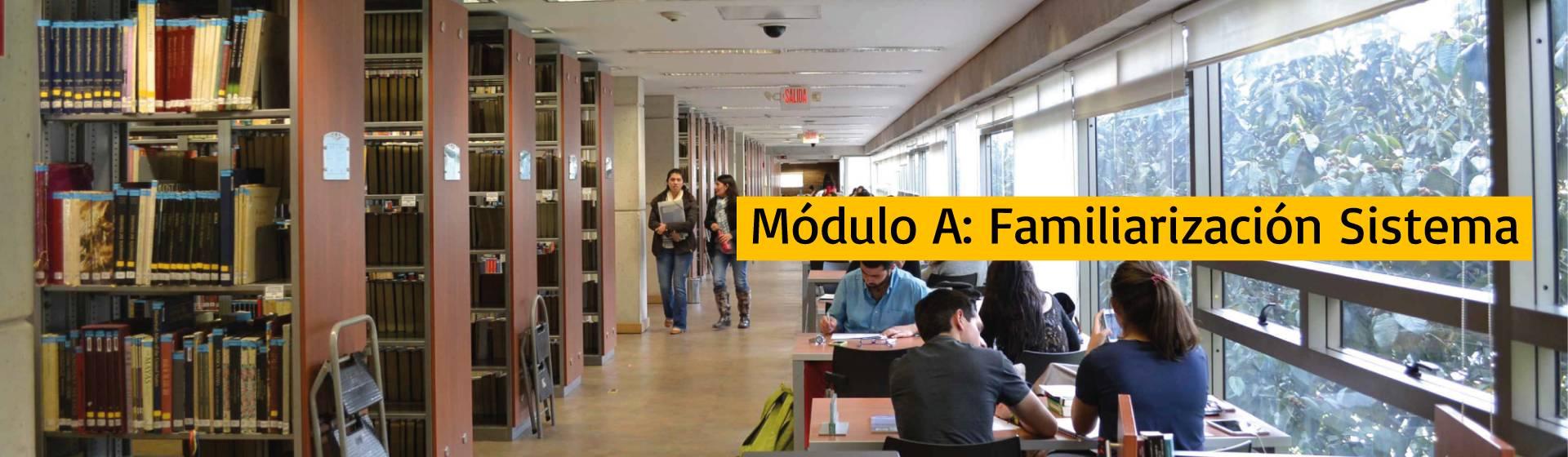 Módulo A: Familiarización Sistema de Bibliotecas   Uniandes