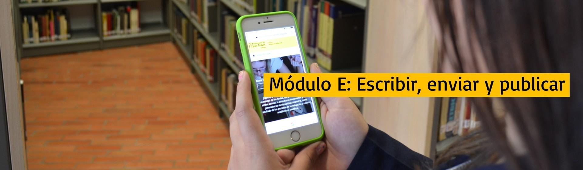 Módulo E: Escribir, enviar y publicar | Uniandes