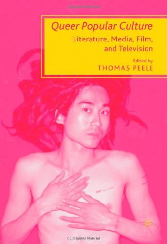 Queer Popular Culture: Literature, Media, Film, and Television | Uniandes